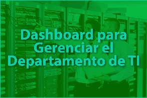 Análisis Dashboard para Gerenciar el Departamento de TI