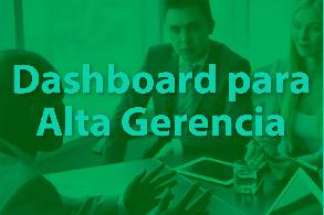 Análisis Dashboard para Alta Gerencia