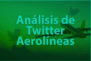 Análisis de Twitter - Aerolíneas